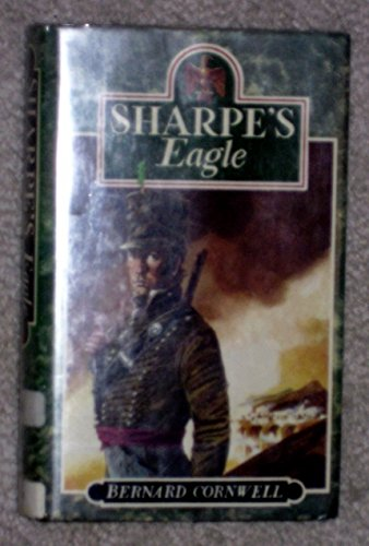 Sharpe's Eagle. { SIGNED.}.{ FIRST U.K. EDITION/ FIRST PRINTING.}.{with SIGNING PROVENANCE.}.