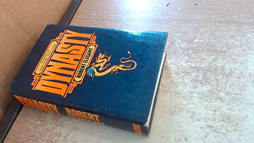9780002220514: Dynasty: A Novel of China