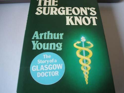 9780002220613: Surgeon's Knot
