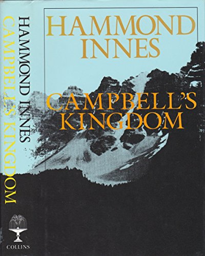 9780002220729: Campbell's Kingdom