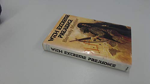 9780002221061: With Extreme Prejudice