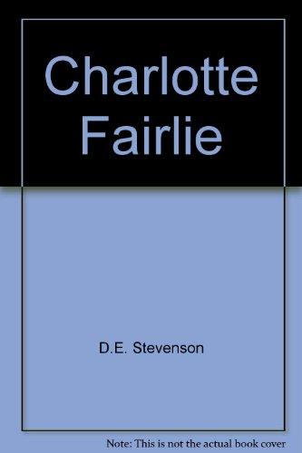 9780002221085: Charlotte Fairlie