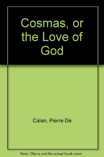 9780002221184: Cosmas, or the Love of God