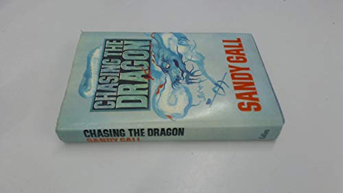9780002221252: Chasing the Dragon