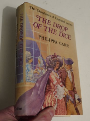 9780002221443: The Drop of the Dice (Daughters of England)