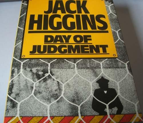 DAY OF JUDGEMENT: JACK HIGGINS