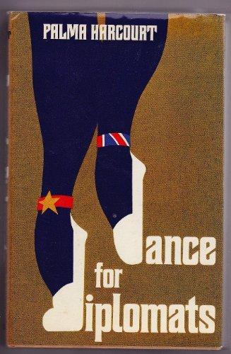 9780002221511: Dance for diplomats