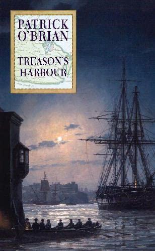 Treason's Harbour: O'Brian Patrick