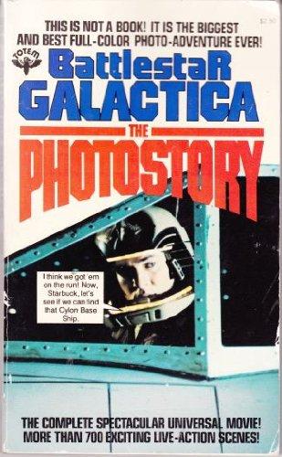 Battlestar Galactica The Photostory: Glen A. And Stevens, Leslie Larson