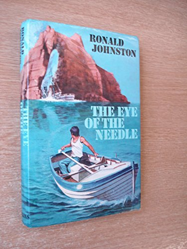 The Eye of the Needle: Johnston, Ronald