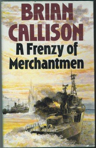 9780002222396: A Frenzy of Merchantmen