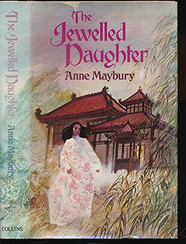 9780002223423: The Jewelled Daughter