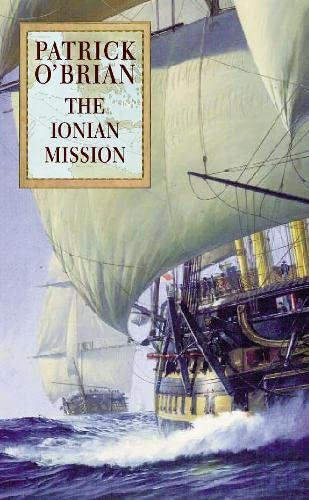 The Ionian Mission: Patrick O'Brian