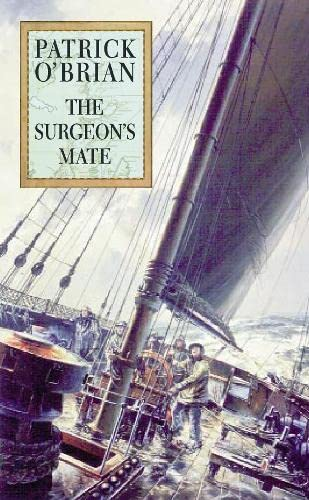 Surgeon's Mate (0002224062) by O'Brian, Patrick
