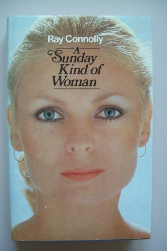 Sunday Kind of Woman: Connolly, Ray