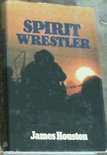 9780002224086: Spirit Wrestler