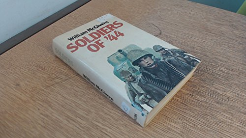 9780002224154: Soldiers of '44
