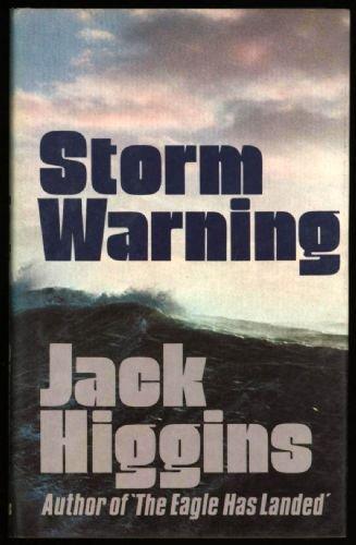STORM WARNING: HIGGINS,JACK