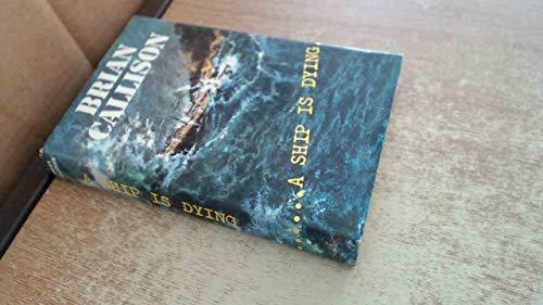 Ship is Dying: Callison, B.