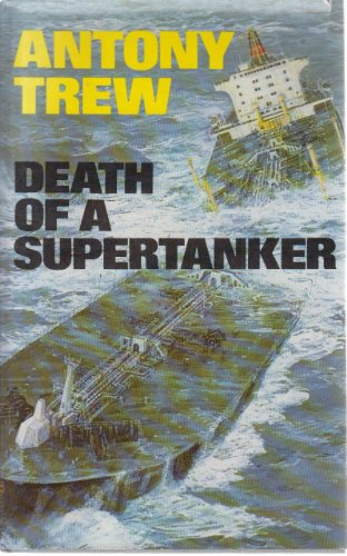 9780002224741: Death of a Supertanker