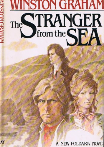 9780002226165: The Stranger from the Sea: A Novel of Cornwall, 1810-1811 (Poldark 8)