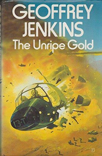 9780002226196: The Unripe Gold