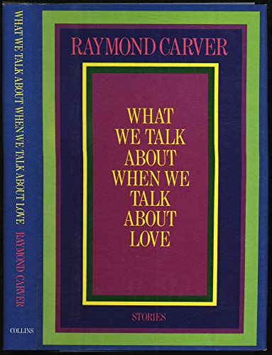 9780002226240: What We Talk About When We Talk About Love