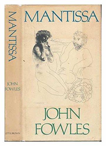 Mantissa: Fowles, John
