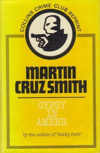 9780002226660: Gypsy in Amber