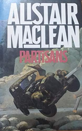 The Partisans: MacLean, Alistair