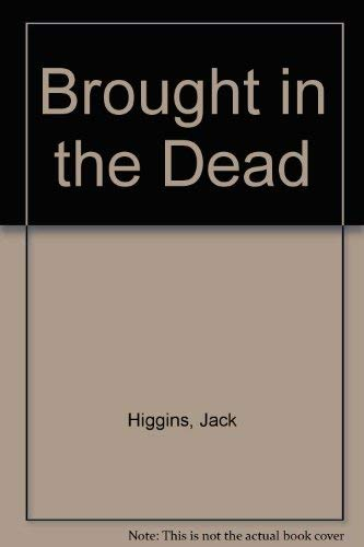 9780002227506: Brought in the Dead