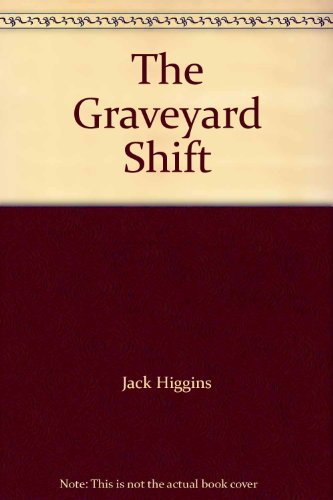 9780002227513: The Graveyard Shift