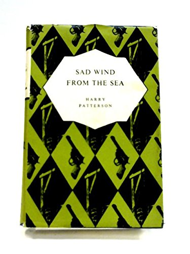 9780002227704: The Sad Wind from the Sea