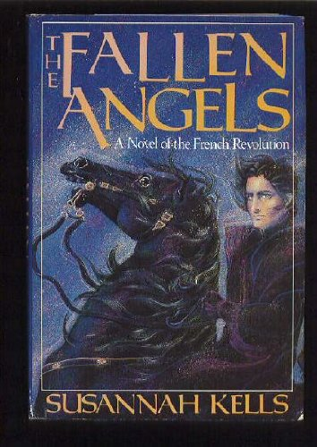 9780002228145: The Fallen Angels : A Novel of the French Revolution