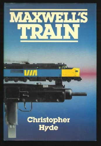 Maxwell's Train: Hyde, Christopher