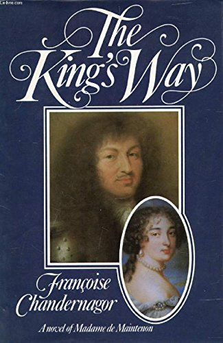 The King's Way (0002228602) by Chandernagor, Francoise