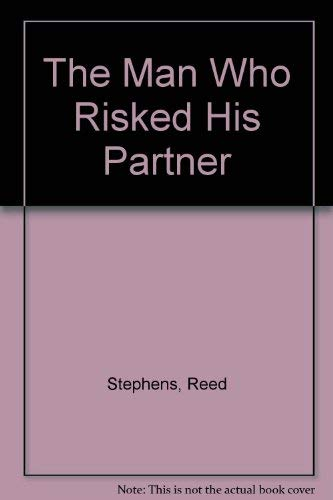 9780002228671: The Man Who Risked His Partner