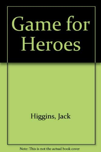 9780002228725: Game for Heroes