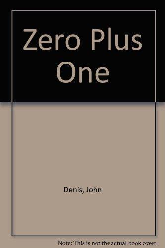 9780002229029: Zero Plus One
