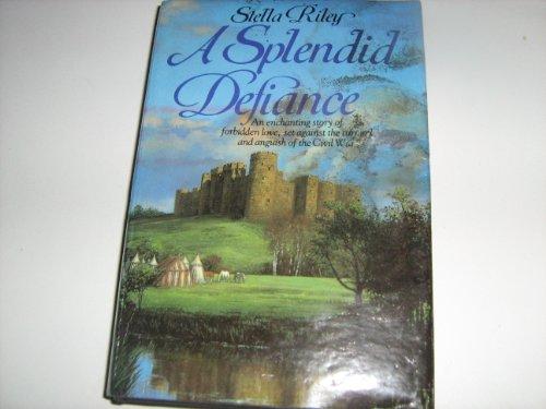 9780002229104: A Splendid Defiance