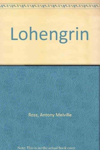 9780002229241: Lohengrin