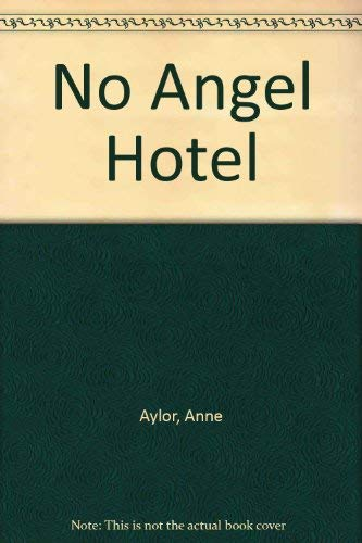9780002229425: No Angel Hotel