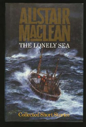 The Lonely Sea : Collected Short Stories