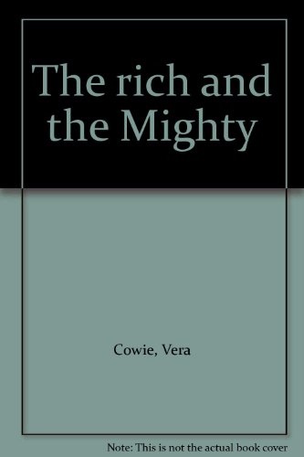 9780002229531: The Rich and the Mighty