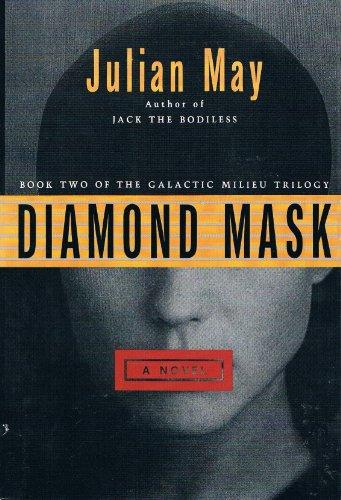 9780002229692: The Diamond Mask (The Galactic Milieu Trilogy)