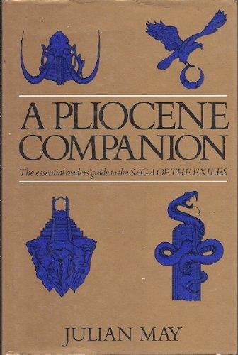 9780002229708: Pliocene Companion