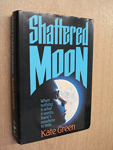 9780002230322: Shattered Moon