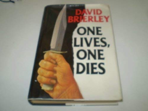 9780002230377: One Lives, One Dies