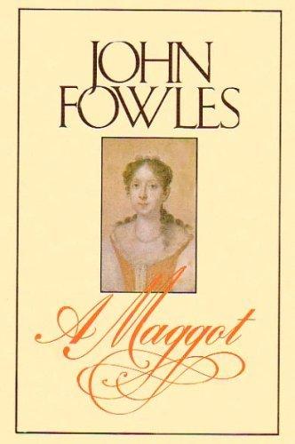 A Maggot: John Fowles