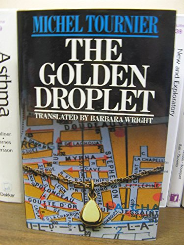 9780002231398: The Golden Droplet